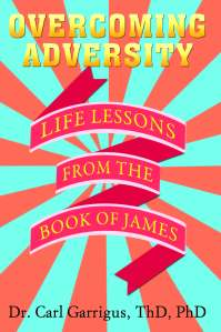 Overcoming Adversity The Book of James